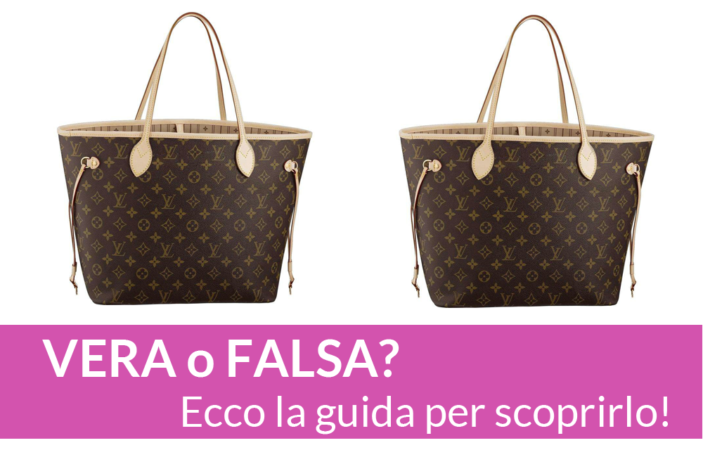 COME DISTINGUERE UNA BORSA LOUIS VUITTON VERA DA QUELLA FALSA ae47ce759db6