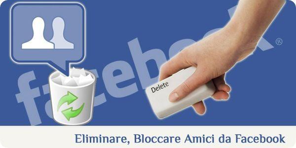 AMICI DI FACEBOOK: ECCO 7 TIPI DI PERSONE A CUI TOGLIERE L'AMICIZIA
