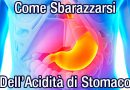 Soffri di bruciore di stomaco? Bevi questo e il risultato ti sorprenderà